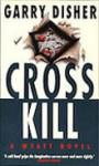 Crosskill - Garry Disher