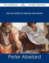 The Love Letters of Abelard and Heloise - The Original Classic Edition - Pierre Abélard