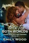 The Best of Both Worlds - Emily Wood