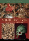 Soldiers' Lives Through History: The Ancient World - Richard A. Gabriel