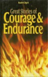 Great Stories of Courage Endurance - Vol.1 - The White Nile/The Naked Island/High Adventure/83 Hours Till Dawn/Alive - Alan Moorhead, Russell Braddon, Gene Miller, Barbara J. Mackle, Edmund Hillary, Piers Paul Read