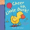 Cheer Up, Little Duck! - Ronne Randall, Caroline Jayne Church