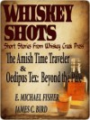 Whiskey Shots Volume 15 - James Clifford Bird, E. Fisher