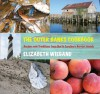 The Outer Banks Cookbook: Recipes and Traditions from North Carolina's Barrier Islands - Elizabeth Wiegand