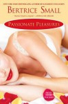 Passionate Pleasures - Bertrice Small