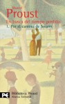 Por el camino de Swann (En busca del tiempo perdido, #1) - Marcel Proust, Pedro Salinas