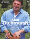 How to be a Gardener: Book One: Secrets of Success - Alan Titchmarsh