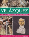 Velazquez: Life & Works in 500 Images - Susie Hodge