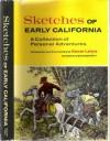 Sketches of Early California - Oscar Lewis, Donald P. Denevi
