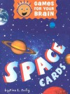 Games for Your Brain: Space Cards - Tina L. Seelig