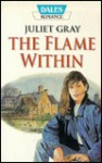 The Flame Within - Juliet Gray