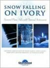Snow Falling on Ivory: Seasonal Piano Solos with Optional Instruments - Shawnee Press, Craig Curry, Lloyd Larson, Joseph Martin, Heather Sorenson