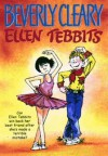 Ellen Tebbits - Beverly Cleary, Tracy Dockray