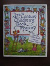 The 20th Century Children's Book Treasury (Celebrated Picture Books and Stories to Read Aloud) - Janet Schulman, SELECTED BY JANET SCHULMAN