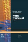 Water Treatment, Textbook, 3e - American Water Works Association, Yaffa Ganz