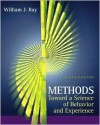 Methods Toward a Science of Behavior and Experience (with InfoTrac ) - William J. Ray
