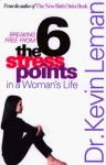 The Six Stress Points in a Woman's Life - Kevin Leman