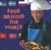 Food Around the World - Adam R. Schaefer