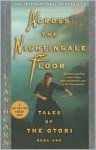 Across The Nightingale Floor (Tales of the Otori (Library)) - Lian Hearn