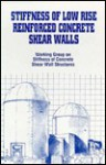 Stiffness of Low Rise Reinforced Concrete Shear Walls - American Society of Civil Engineers