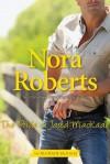 The Pride Of Jared MacKade (MacKade Brothers) - Nora Roberts