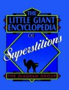The Little Giant® Encyclopedia of Superstitions - The Diagram Group