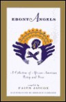 Ebony Angels: A Collection of African-American Poetry and Prose - Faith Jaycox