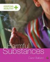 Harmful Substances - Carol Ballard, Robert Pickett