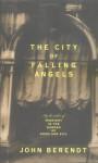 City Of Falling Angels - John Berendt