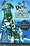 As Dog is My Witness - Jeffrey Cohen