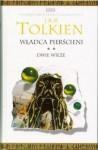 Dwie Wieże ( Władca Pierścieni #2 ) - Maria Skibniewska, J.R.R. Tolkien