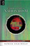 Understanding Nationalism: On Narrative, Cognitive Science, and Identity - Patrick Colm Hogan