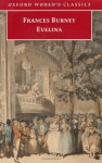 Evelina (Oxford World's Classics) - Frances Burney, Edward A. Bloom, Vivien Jones