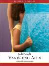 Vanishing Acts (MP3 Book) - Robert Ramirez, Jonathan Davis, Julia Gibson, Jodi Picoult