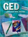 Steck-Vaughn GED: Student Edition Language Arts, Writing - Steck-Vaughn Company