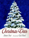 Christmas Trees - Robert Frost, Ted Rand