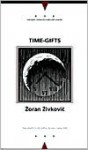 Time-Gifts (Writings from an Unbound Europe) - Zoran Živković, Alice Copple-Tošić