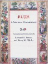 Ruth: A Modern Commentary - Leonard S. Kravitz, Kerry M. Olitzky