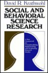 Social and Behavioral Science Research: A New Framework for Conceptualizing, Implementing, and Evaluating Research Studies - David R. Krathwohl