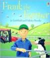 Frank The Farmer (Jobs People Do) - Felicity Brooks