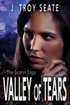 Valley of Tears - J. Troy Seate