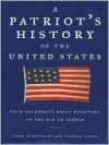 A Patriot's History of the United States: From Columbus's Great Discovery to the War on Terror - Larry Schweikart