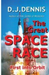 The Great Space Race [Kindle Edition] - Don Dennis
