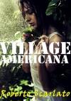 Village Americana - Roberto Scarlato