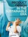 Product Design In The Sustainable Era - Dalcacio Reis, Julius Wiedemann