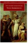 Titus Andronicus - Eugene M. Waith, William Shakespeare