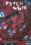 Psych Noir - John Edward Lawson