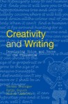 Creativity and Writing: Developing Voice and Verve in the Classroom - Teresa Grainger, Kathy Goouch, Andrew Lambirth