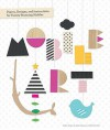 Mobile Art: Papers, Designs, and Instructions for Making Twenty Stunning Mobiles - NOT A BOOK