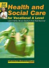 Health and Social Care for Advanced Gnvq (Stanley Thornes GNVQ) - Liam Clarke, Bruce Sachs